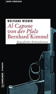 Al Capone von der Pfalz - Bernhard Kimmel - copertina