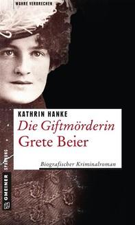 Die Giftmörderin Grete Beier - Librerie.coop