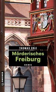 Mörderisches Freiburg - Librerie.coop