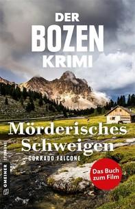 Der Bozen-Krimi: Mörderisches Schweigen - Gegen die Zeit - Librerie.coop