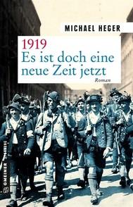 1919 - Es ist doch eine neue Zeit jetzt - copertina