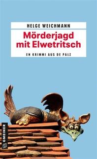 Mörderjagd mit Elwetritsch - Librerie.coop