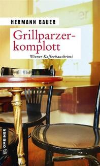 Grillparzerkomplott - Librerie.coop