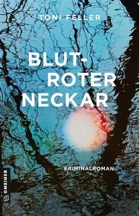 Blutroter Neckar - Librerie.coop