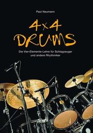 4x4 Drums: Die Vier-Elemente-Lehre für Schlagzeuger und andere Rhythmiker - copertina