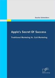Apple's Secret Of Success - Traditional Marketing Vs. Cult Marketing - copertina