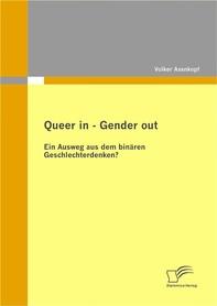 Queer in – Gender out: Ein Ausweg aus dem binären Geschlechterdenken? - Librerie.coop