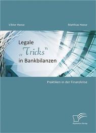 "Legale ""Tricks"" in Bankbilanzen: Praktiken in der Finanzkrise - copertina"