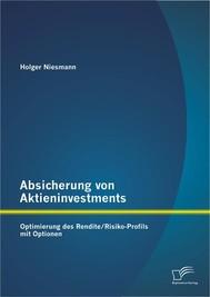Absicherung von Aktieninvestments: Optimierung des Rendite/Risiko-Profils mit Optionen - copertina