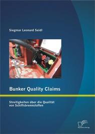 Bunker Quality Claims: Streitigkeiten über die Qualität von Schiffsbrennstoffen - copertina