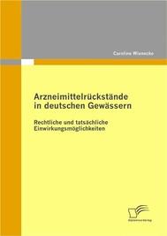 Arzneimittelrückstände in deutschen Gewässern: Rechtliche und tatsächliche Einwirkungsmöglichkeiten - copertina