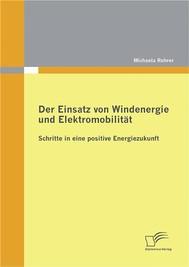 Der Einsatz von Windenergie und Elektromobilität: Schritte in eine positive Energiezukunft - copertina