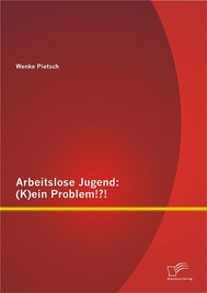 Arbeitslose Jugend: (K)ein Problem!?! - copertina