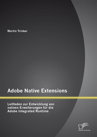 Adobe Native Extensions: Leitfaden zur Entwicklung von nativen Erweiterungen für die Adobe Integrated Runtime - copertina