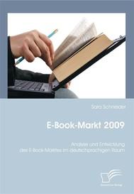 E-Book-Markt 2009: Analyse und Entwicklung des E-Book-Marktes im deutschprachigen Raum - copertina