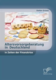 Altersvorsorgeberatung in Deutschland in Zeiten der Finanzkrise - copertina