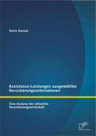 Assistance-Leistungen ausgewählter Versicherungsunternehmen: Eine Analyse der aktuellen Versicherungswirtschaft - copertina