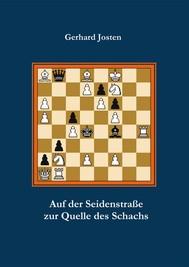 Auf der Seidenstraße zur Quelle des Schachs - copertina