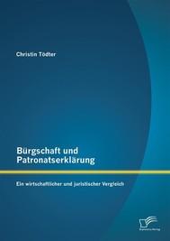 Bürgschaft und Patronatserklärung: Ein wirtschaftlicher und juristischer Vergleich - copertina