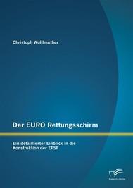 Der EURO Rettungsschirm: Ein detaillierter Einblick in die Konstruktion der EFSF - copertina