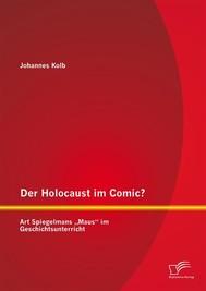 "Der Holocaust im Comic? Art Spiegelmans ""Maus"" im Geschichtsunterricht - copertina"