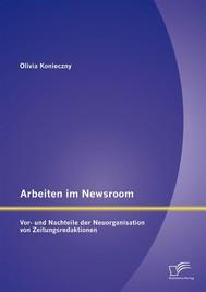 Arbeiten im Newsroom: Vor- und Nachteile der Neuorganisation von Zeitungsredaktionen - copertina