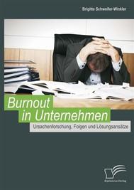 Burnout in Unternehmen: Ursachenforschung, Folgen und Lösungsansätze - copertina