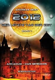 2012 - Der letzte Tag der Zeit (1) - copertina