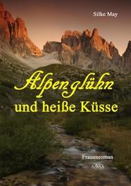 Alpenglühn und heiße Küsse - copertina