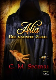 Alia - Der magische Zirkel (Band 1) - copertina