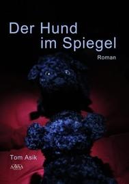 Der Hund im Spiegel - copertina