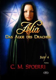 Alia - Das Auge des Drachen (Band 4) - copertina