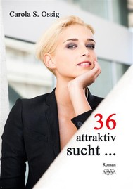 36, attraktiv, sucht... - copertina