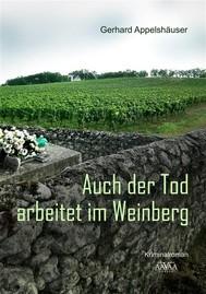 Auch der Tod arbeitet im Weinberg - copertina