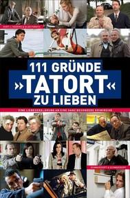 111 Gründe, 'Tatort' zu lieben - copertina