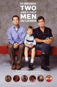 111 Gründe, 'Two And A Half Men' zu lieben - copertina