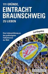 111 Gründe, Eintracht Braunschweig zu lieben - copertina