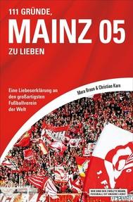 111 Gründe, Mainz 05 zu lieben - copertina
