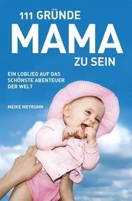111 Gründe, Mama zu sein - copertina