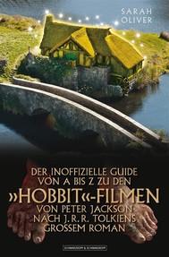 Der Inoffizielle Guide Von A Bis Z Zu  Den 'Hobbit'-Filmen Von Peter Jackson Nach J.R.R. Tolkiens Grossem Roman - copertina