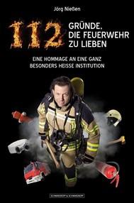 112 Gründe, die Feuerwehr zu lieben - copertina