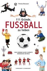 111 Gründe, Fußball zu lieben - copertina