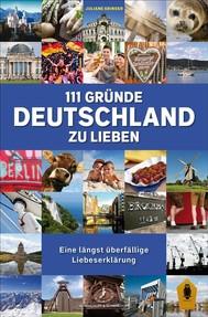 111 Gründe, Deutschland zu lieben - copertina
