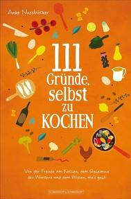 111 Gründe, selbst zu kochen - copertina