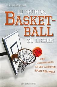 111 Gründe, Basketball zu lieben - copertina