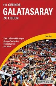 111 Gründe, Galatasaray zu lieben - copertina