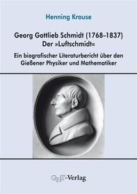 """Georg Gottlieb Schmidt (1768–1837) - der """"Luftschmidt"""" - Librerie.coop"""