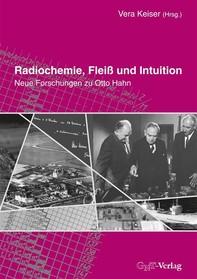 Radiochemie, Fleiß und Intuition - Librerie.coop