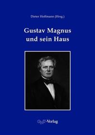 Gustav Magnus und sein Haus - Librerie.coop