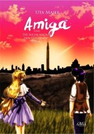 Amiga und die Suche nach dem Goldenen Turm - copertina